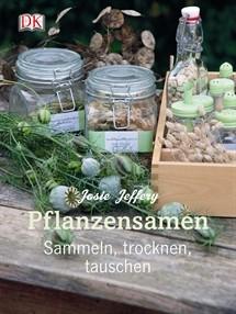 Pflanzensamen - sammeln, trocknen, tauschen